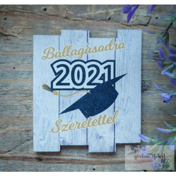 """""""Ballagásodra, 2021.."""" fa mintás tábla"""